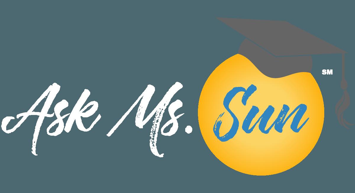 Ask Ms. Sun